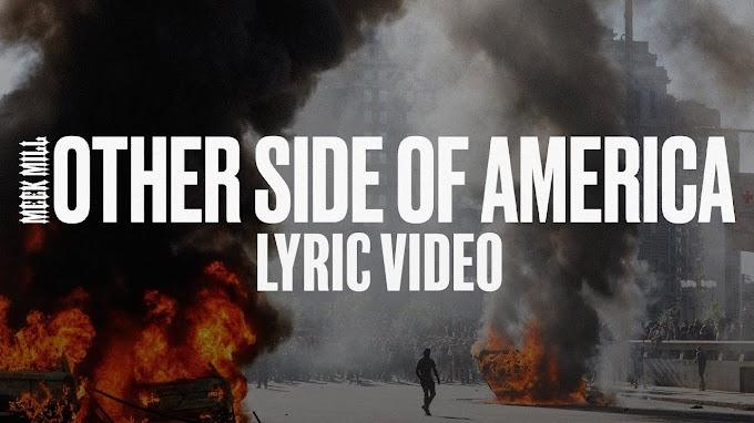 Otherside of America Meek Mill Lyrics [ 2020 ]