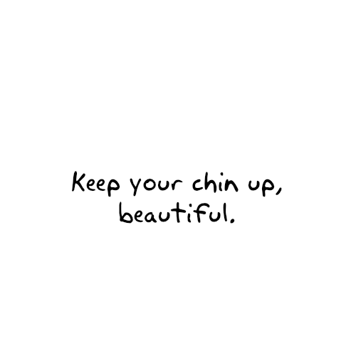 Chin Up Let Your Smile Shine Allison Umile