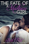 The Fate Of A Marlowe Girl