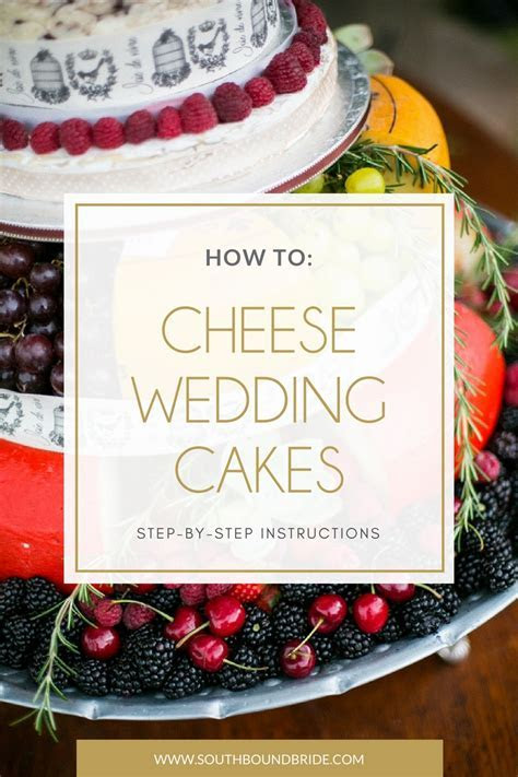 How to Make a Cheese Wheel Wedding Cake   SouthBound Bride