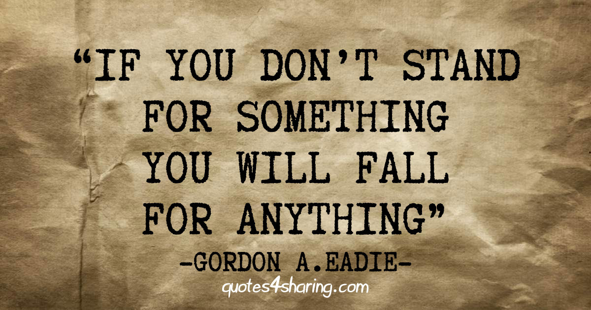 Fall For Anything Quotes Managementdynamicsinfo