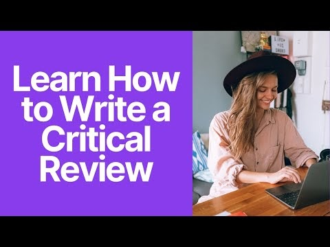 A Detailed Guide on Writing A Critical Review