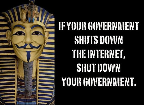 If your government shuts down the internet, shut down your government.