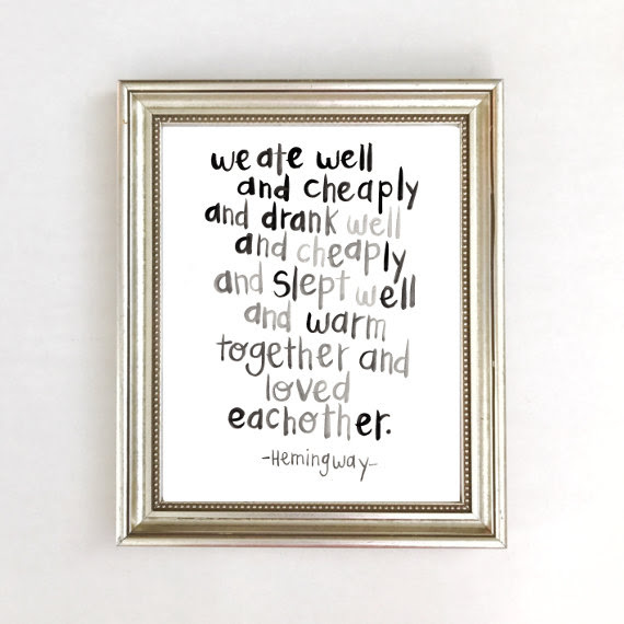 Ernest Hemingway Quote Happy Hart Co