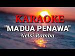 Lirik Lagu Toraja Ma'dua Penawa - Nelsi Marten Ramba || Sarpan Paumbunan