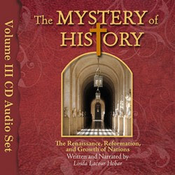 The Mystery of History Volume III Audio CD