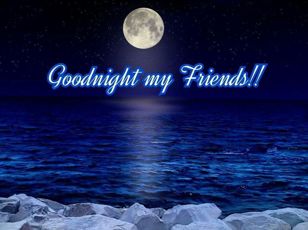 Good Night Wishes For Friends Wishes Greetings Pictures Wish Guy