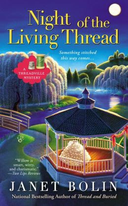 Night of the Living Thread (Threadville Mystery Series #4)