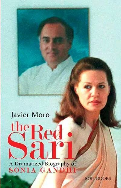 "Few EXTRACTS from the book ""The RED Sari"" by Javier Moro  1) Rajiv took pride in calling himself a man with finest British Etiquette  2) Self presentation by proper dressing was considered the best way to win over hearts of people  3) Rajiv felt comfortable with Sonia since she shared simplicity which he never found in an Indian girl  4) After Sonia entered into his house, PENNE ARRABIATA was the flavor of the house and her garden broccoli was considered best in the city  5) Indira used handwritten notes as instructions & passed it through her secretary to communicate to her Sons & Daughter-In-Laws  6) They always conversed Italian & French in the house but mainly used Italian  7) Talking in English during lunches and Hindi during Dinner was the defined protocol  8) Indira kicked Maneka out of her house just after her sanjay's death and she also tried to snatch away her Grandson from his mother  9) Rajiv used to speak with people in Hindi (1 hour a day) order not to lose touch with the accent  10) The couple's innermost circle of friends included the Quattrochi Couple, her sister & sister's husband (Spanish Diplomat) and mainly other foreign couples  11) The couple ensured they visited Europe for every Christmas/New Year & Easter to get away from the maddening Indian crowd  12) Sonia applied for citizenship because after her husband became an MP and the opposition used this to target him  13) Rajiv took Prime Minister-ship because that was the only way to ensure the safety of his wife & kids  14) Both Indira's / Rajiv's death was used as an ideal situation to win the Election based on SYMPATHY WAVES  In what way was this FAMILY an IDEAL INDIAN FAMILY, they have no values which can describe them remotely INDIAN. This book is all praises for Sonia & her family but with few Hints on real behind the scene facts."