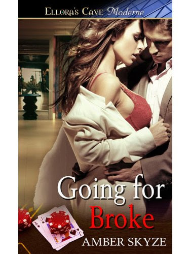 Going For Broke by Amber Skyze