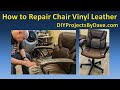 How to Repair Chair Vinyl Leather