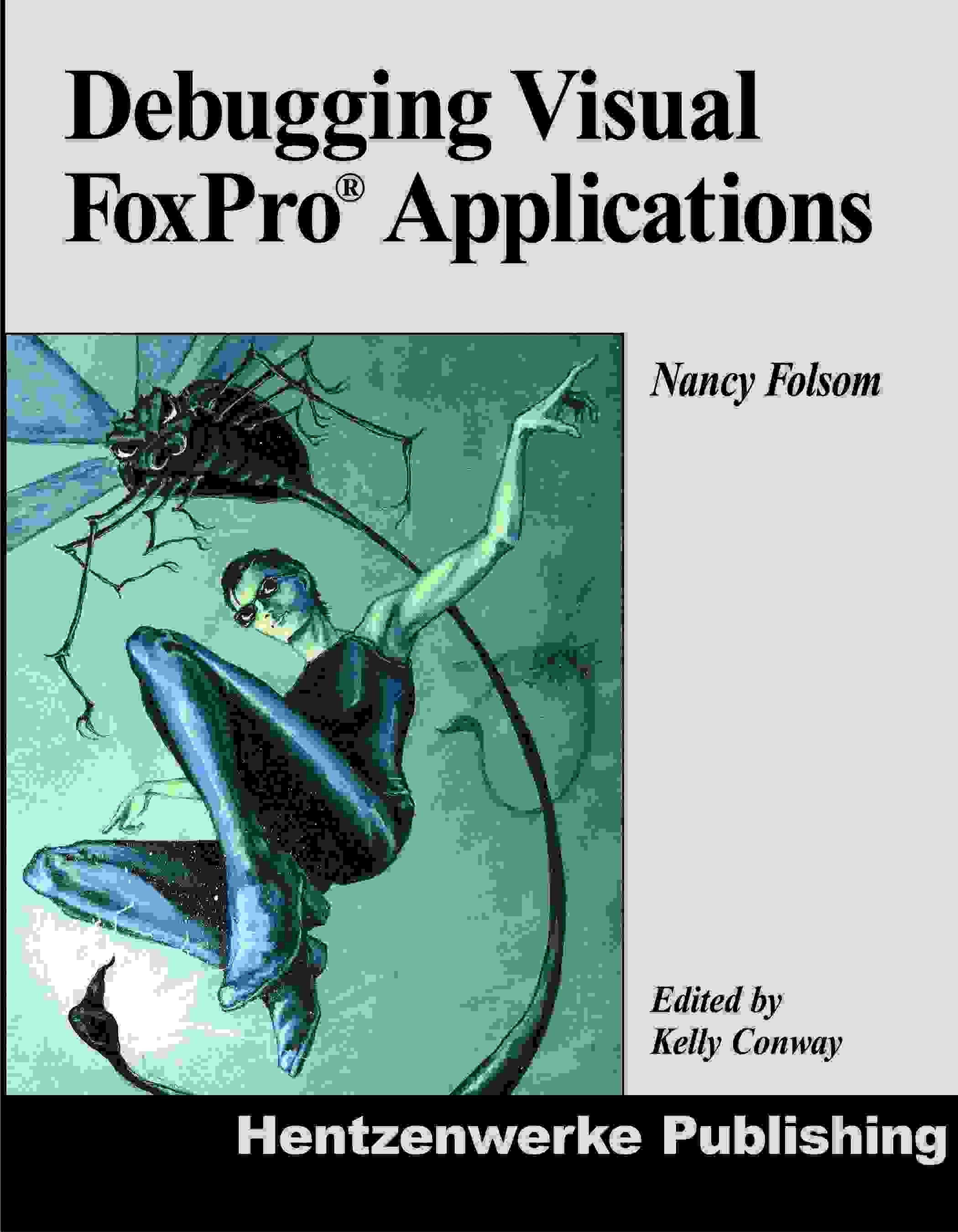 Debugging Visual FoxPro Applications