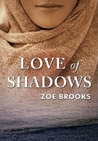 Love of Shadows