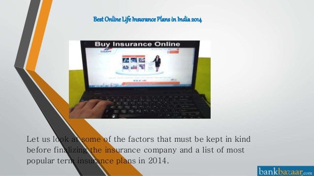 Best online life insurance policy in india 2014