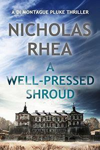 A Well-Pressed Shroud by Nicholas Rhea