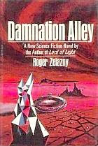 Damnation Alley by Roger Zelazny