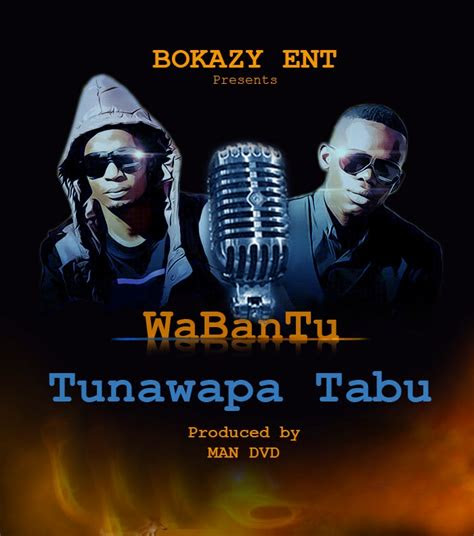 audio wabantu tunawapa tabu  dj mwanga