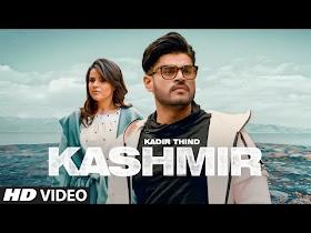 Kashmir Kadir Thind Song Download MP3