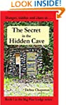 The Secret in the Hidden Cave (Big Pi...