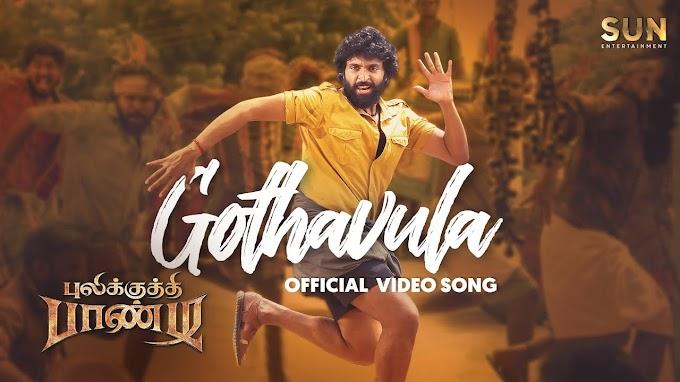 Pulikkuthi Pandi | Gothavula Video Song