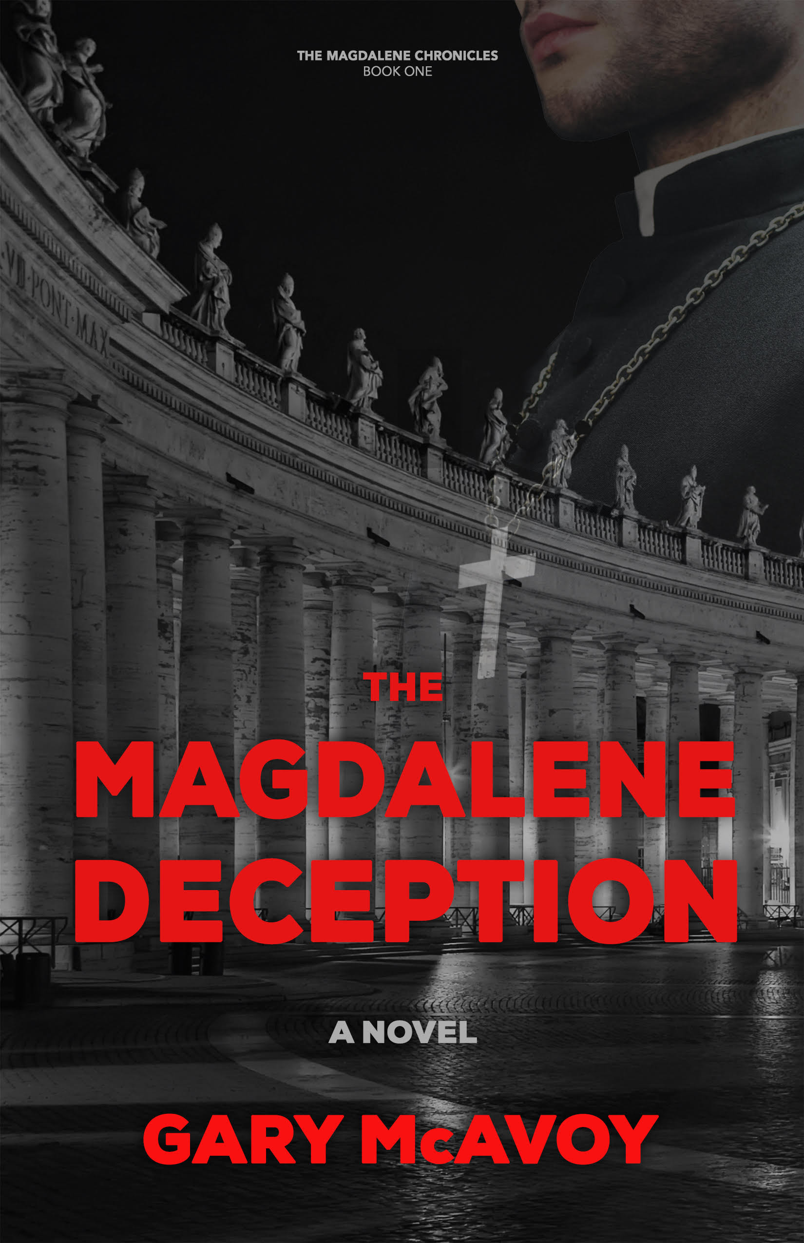 The Magdalene Deception by Gary McAvoy
