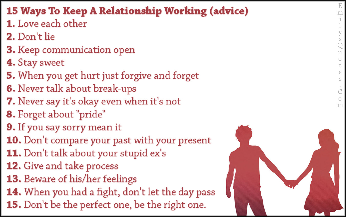 15 Ways To Keep A Relationship Working Advice 1 Love Each Other 2