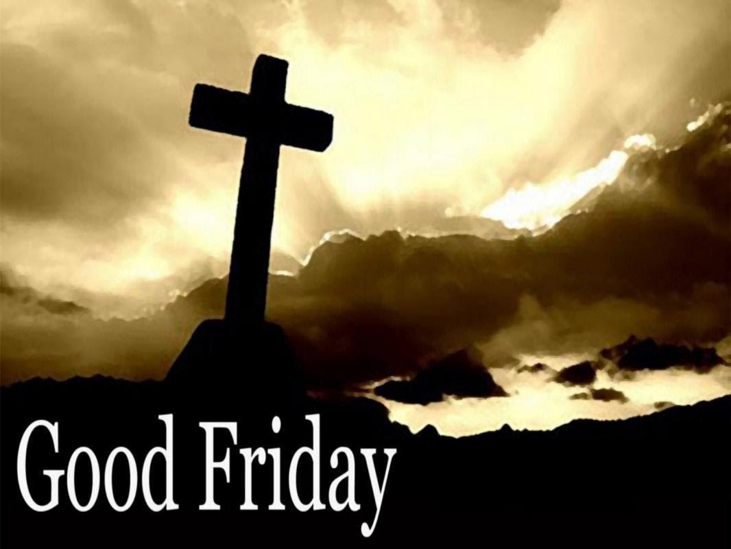 Good Friday Quotes Sayings Good Friday Picture Quotes