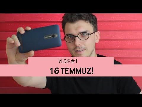 16 Temmuz! [Video]
