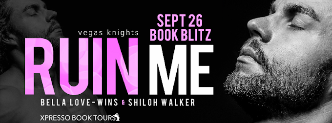 Book Blitz: Ruin Me   Bella Love-Wins & Shiloh Walker