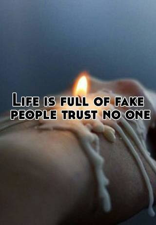 Unique Life Is Full Of Fake Peoples