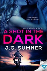 A Shot in the Dark by J. G. Sumner