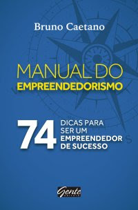 O Manual do Empreendedorismo