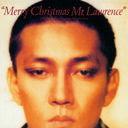 Merry Christmas. Mr. Lawrence 30Th Anniversary Edition / Ryuichi Sakamoto