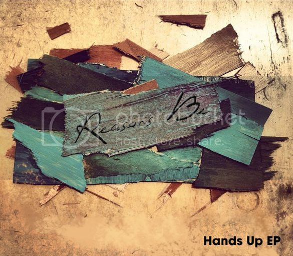 Reasons Be - Hands Up cover photo ReasonsBEHandsUpEPCOVER_zps9ce47db9.jpg