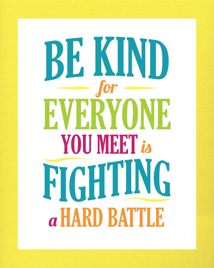 Quotes About Being Kind To Everyone 57 Quotes