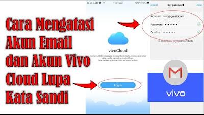 Cara Mengatasi Akun Email Dan Akun Vivo Cloud Lupa Kata Sandi Sosial79