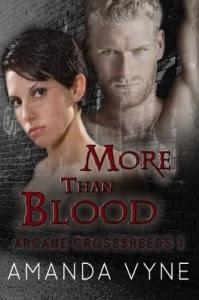 More Than Blood (Arcane Crossbreeds) - Amanda Vyne