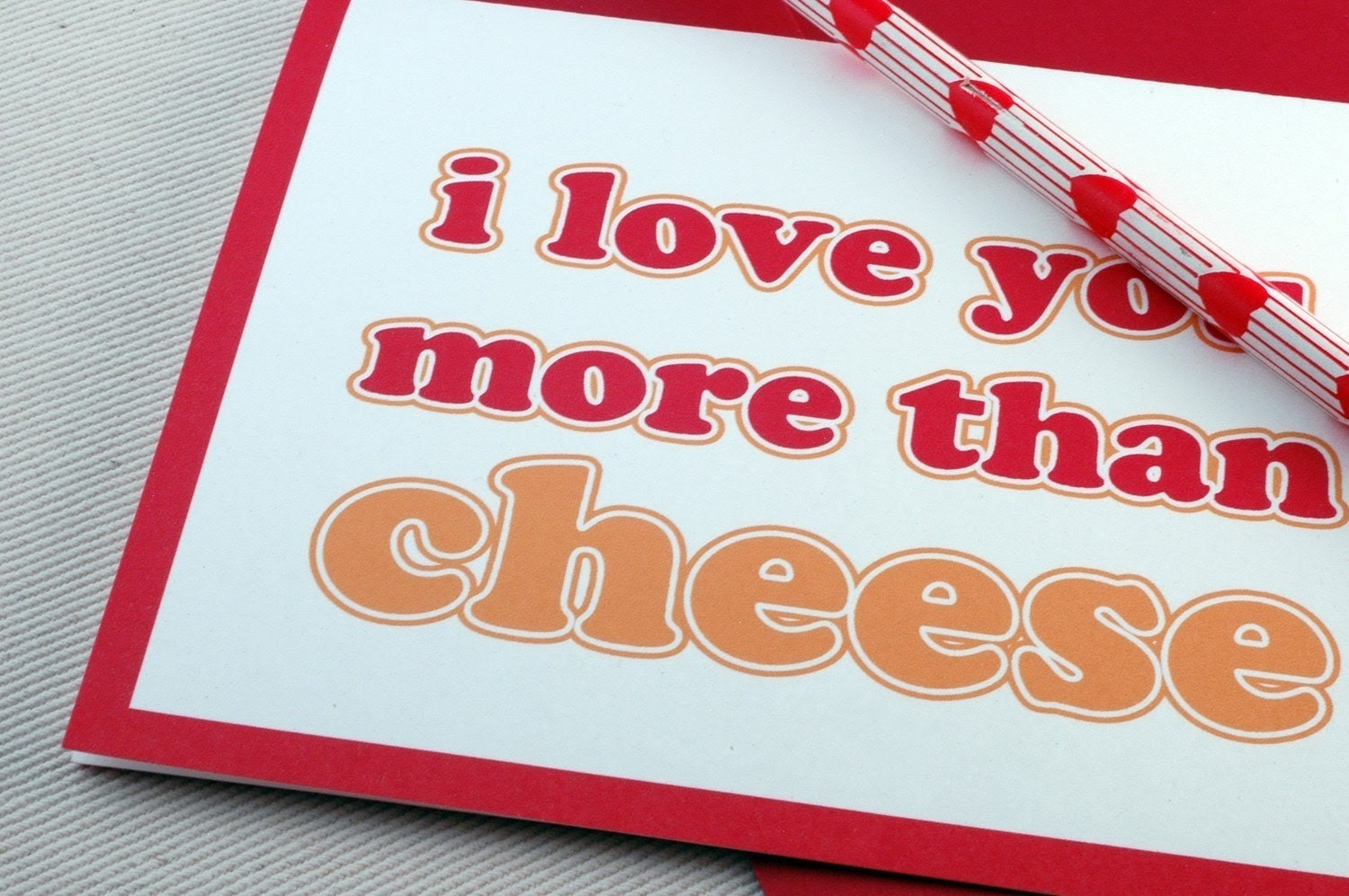 Valentine Card, I Love You More Than Cheese Greeting Card by Oh Geez Design