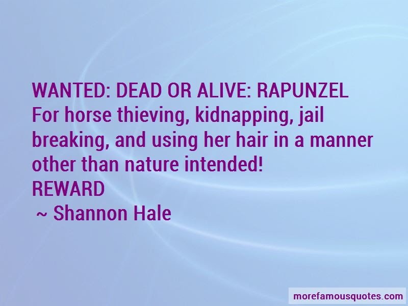 Wanted Dead Or Alive Quotes Top 19 Quotes About Wanted Dead Or
