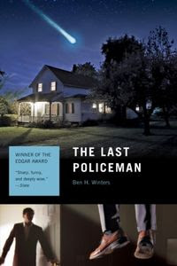 The Last Policeman by Ben H. Winters