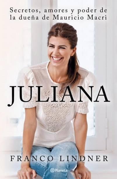 La biografía no autorizada de Juliana Awada