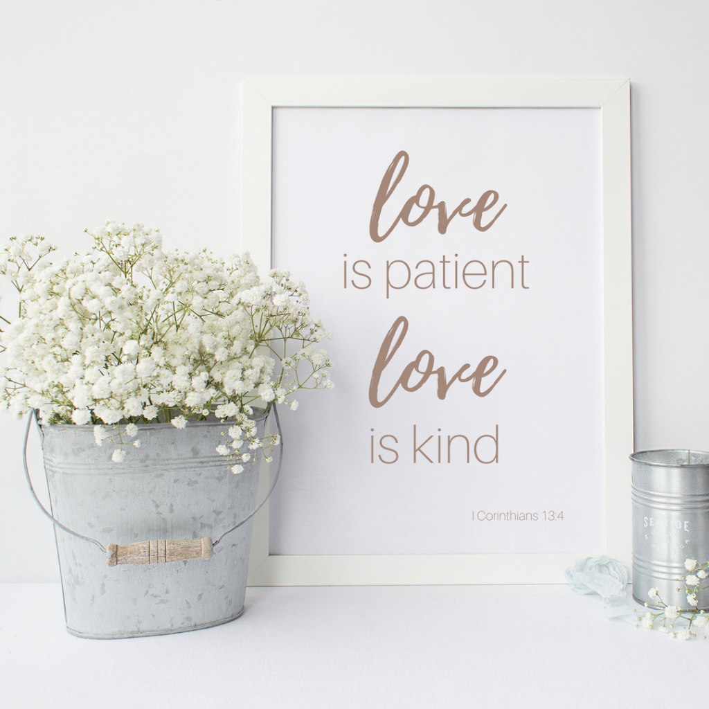 Love Print - Love is Patient Love is Kind