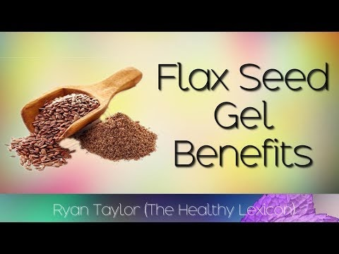 Flaxseed Gel: Benefits and Uses