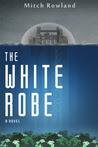 The White Robe