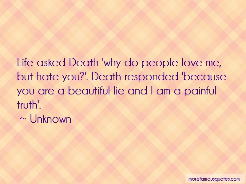 Painful Truth Love Quotes Top 11 Quotes About Painful Truth Love