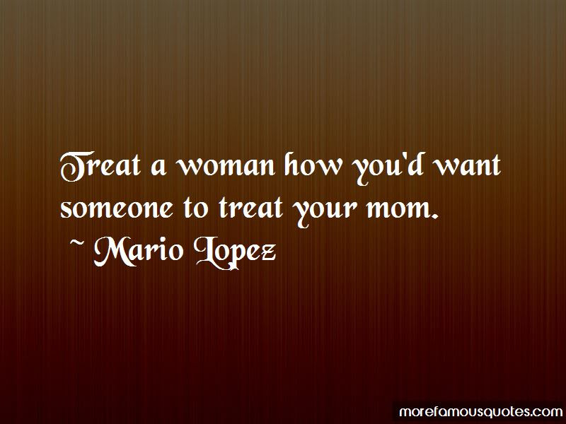 Treat A Woman Quotes Top 47 Quotes About Treat A Woman From Famous