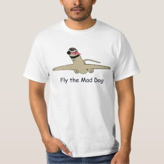 Fly the Mad Dog T-Shirt