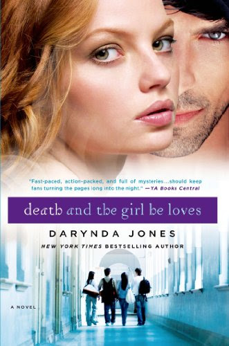 Death and the Girl He Loves (Darklight) by Darynda Jones