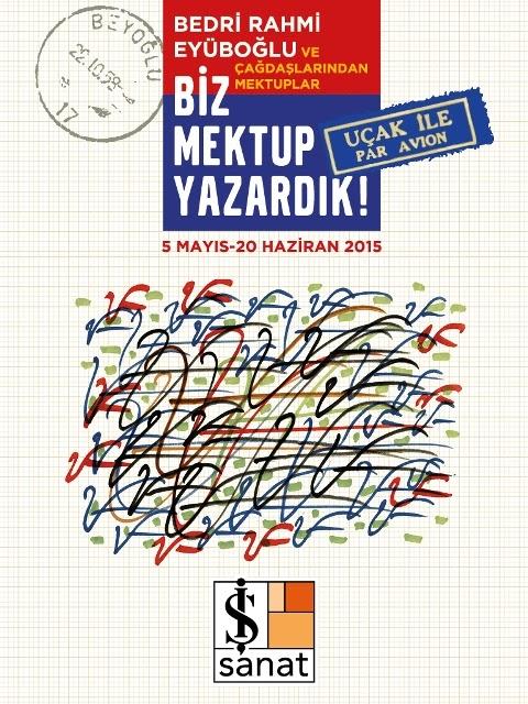 """Bedri Rahmi Eyüboğlu ve Çağdaşlarından Mektuplar """"Biz Mektup Yazardık"""" Sergisi'nde!"""