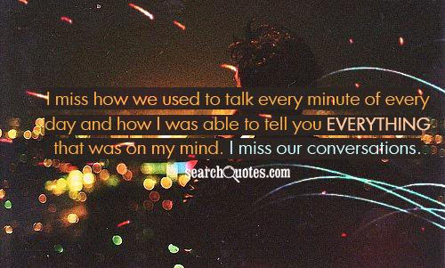 Miss How You Used To Care Quotes Quotations Sayings 2019